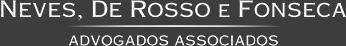 Neves, de Rosso e Fonseca - Advogados Associados