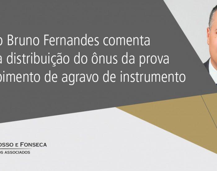Bruno Fernandes agravo instrumento
